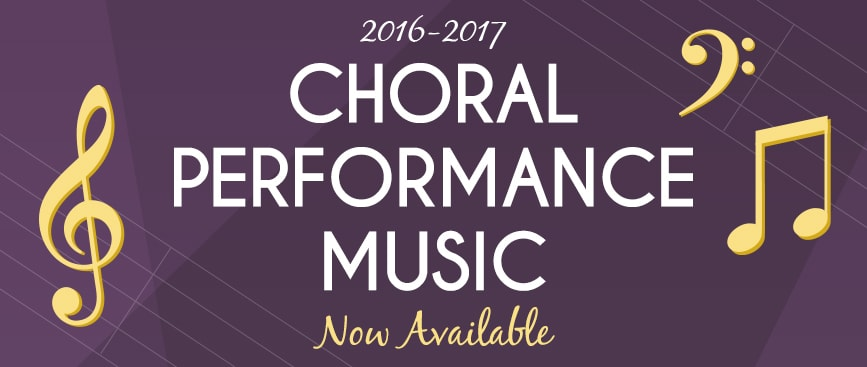 2016-17 Choral Performance Music Now Available