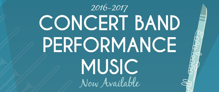 2016-2017 Concert Band Performance Music Now Available