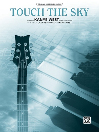 Touch the Sky: KanYe West | Piano/Vocal/Chords Sheet Music