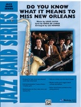 Do You Know What It Means to Miss New Orleans - Jazz Ensemble