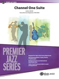 Channel One Suite - Jazz Ensemble
