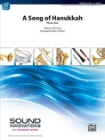 A Song of Hanukkah - Concert Band