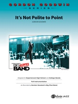 It's Not Polite to Point - Jazz Ensemble