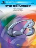 Over the Rainbow (from The Wizard of Oz), Variations on - Concert Band