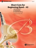 Short Cuts for Beginning Band -- #2 - Concert Band