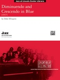 Diminuendo and Crescendo in Blue - Jazz Ensemble