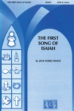 The First Song of Isaiah - Choral