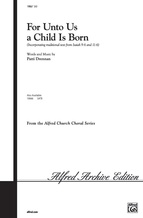 For Unto Us a Child Is Born - Choral