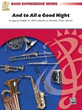 And to All a Good Night (A Holiday Encore for Band) - Concert Band