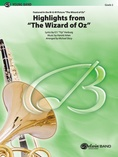 The Wizard of Oz, Highlights from - Concert Band