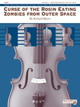 Curse of the Rosin Eating Zombies from Outer Space - String Orchestra