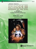 Star Wars®: Episode III Revenge of the Sith, Selections from - Full Orchestra