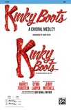 Kinky Boots: A Choral Medley - Choral