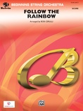 Follow the Rainbow - String Orchestra