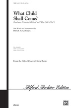 What Child Shall Come? - Choral