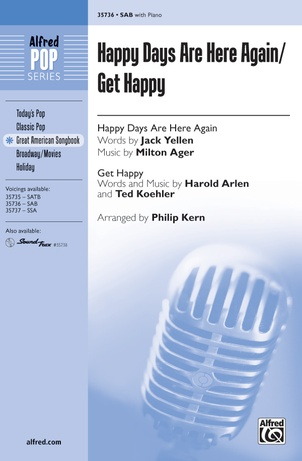 Happy Days Are Here Again / Get Happy - Choral