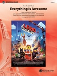 Everything Is Awesome (Awesome Remixxx!!!) (from The Lego® Movie) - Concert Band