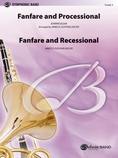 Fanfare, Processional and Recessional - Concert Band