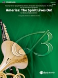 America: The Spirit Lives On! (for Band and Optional Choir) - Concert Band