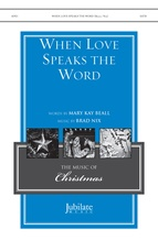 When Love Speaks the Word - Choral