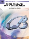 Three Fanfares for a Celebration - Concert Band