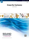 Crazy for Cartoons - Concert Band