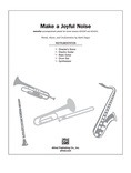 Make a Joyful Noise - Choral Pax