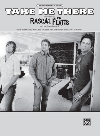 Take Me There Rascal Flatts Pianovocalchords Sheet Music