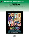 Hairspray, Selections from - Full Orchestra
