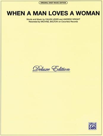 When A Man Loves A Woman Michael Bolton Pianovocalchords Sheet