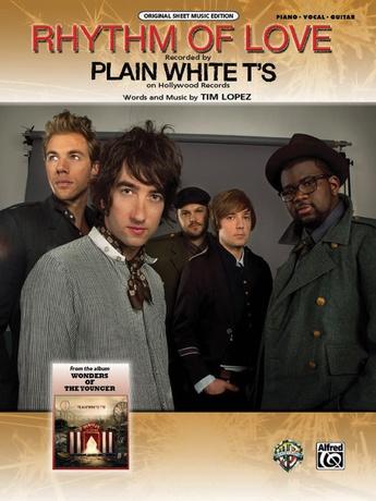 Rhythm of Love: Plain White T\'s   Piano/Vocal/Chords Sheet Music