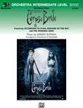 Corpse Bride, Selections from Tim Burton's - Full Orchestra