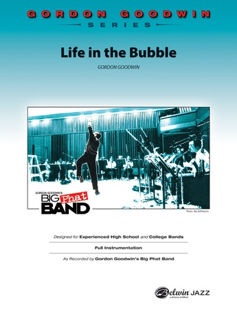 Life in the Bubble - Jazz Ensemble