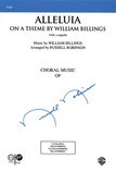 Alleluia (On a Theme by William Billings) - Choral