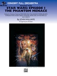 Star Wars®: Episode I The Phantom Menace, Selections from - Full Orchestra