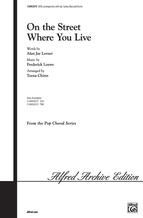 On the Street Where You Live - Choral