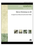 Merry Christmas to All (A Medley of Carols) - Concert Band