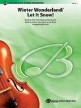 Winter Wonderland / Let It Snow! - String Orchestra