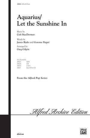 Aquarius / Let the Sunshine In - Choral