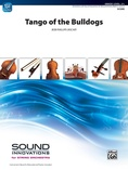 Tango of the Bulldogs - String Orchestra