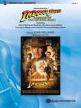 Indiana Jones and the Kingdom of the Crystal Skull, Concert Suite from - Full Orchestra