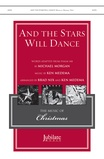 And the Stars Will Dance - Choral