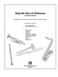 Sing We Now of Christmas (A Seasonal Fanfare) - Choral Pax