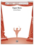 Super Hero - Concert Band