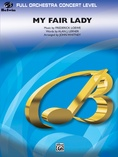 My Fair Lady (Medley) - Full Orchestra