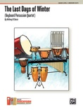 The Last Days of Winter (Keyboard Percussion Quartet) - Percussion Ensemble