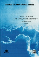My Lord, What a Mornin' - Choral