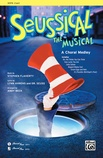 Seussical the Musical: A Choral Medley - Choral