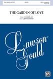 The Garden of Love - Choral