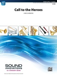 Call to the Heroes - Concert Band